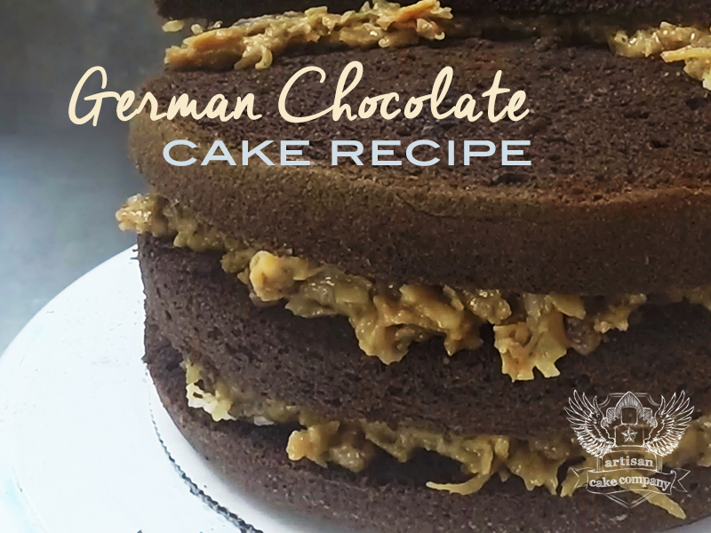 German Chocolate Cake Recipe | Artisan Cake Company
